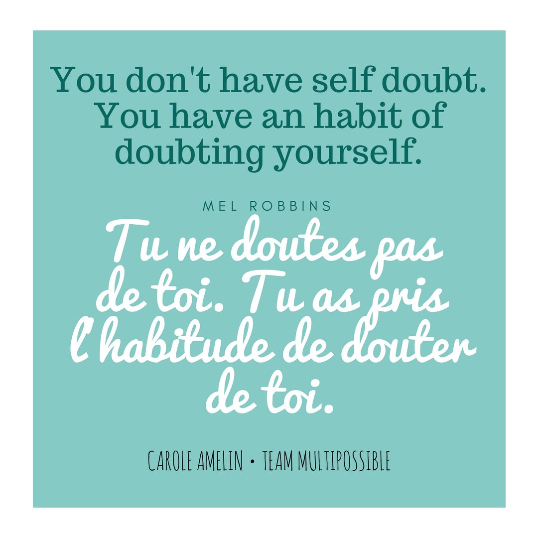 Quote Mel Robbins You don't have self doubt
