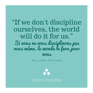 quote william feather, if we don't discipline ourselves